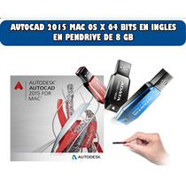 Autodesk Autocad 2015 Mac 64 Bits Inglés En Pendrive 8 Gb