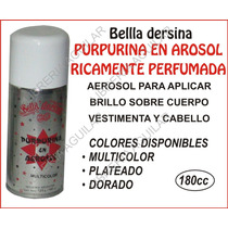 Purpurina En Aerosol Bella Dersina / Glitter Gibre Brillo