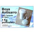 Boya Antisarro Para Colocar En El Tanque 1kg. Polifosfato