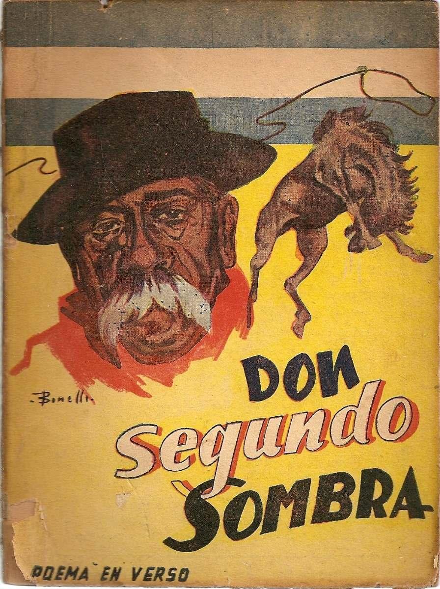 Foro de El Nacionalista - Don Segundo Sombra. Joya de la Literatura ...