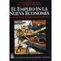 El Empleo En La Nueva Economia - Abra 7 Jornadas Bancarias