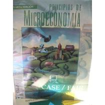 Principios De Microeconomía. Case. Fair. 4º Ed. Pearson