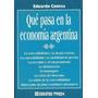 Qué Pasa En La Economía Argentina. Conesa. Ed. Macchi