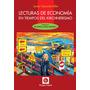 Lecturas De Economía En Tiempos Del Kirchnerismo - J Milei