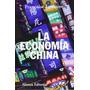 La Economía China Francoise Lemoine Editorial Alianza