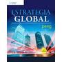 Estrategia Global 3ª Ed Peng Nuevo 2015 Hay Stock