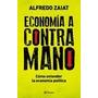 Economia A Contramano. Alfredo Zaiat