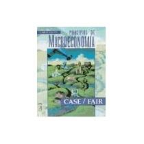Principios De Macroeconomía. Case. Fair. Ed. Prentice Hall
