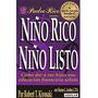 Niño Rico Niño Listo - Kiyosaki Robert - Ed. Aguilar