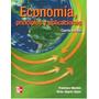 Economia Principios Y Aplicaciones Mochon-beker 4 Edic.