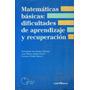 Matematicas Basicas Dificultades De Aprendizaje Recuperacion