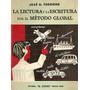 La Lectura Y La Escritura Por El Metodo Global - Forgione