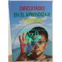 Dificultades En El Aprendizaje Y Autismo - 1 Volumen Nov!