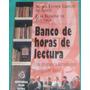 Banco De Horas De Lectura, Avate, Zuloaga, Super Oferta,