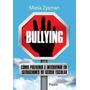 Bullying - Como Preveni E Intervenir En Situaciones - Disman
