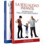 La Sexualidad Infantil Y Adolescente (incluye Cd-rom)