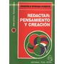 Redactar: Pensamiento Y Creación Susana Puente La Plata