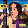 Antiprincesas Frida + Juana + Violeta 3 Libros Juntos