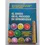 El Juego En El Progreso De Aprendizaje, Gandulfo De Granato