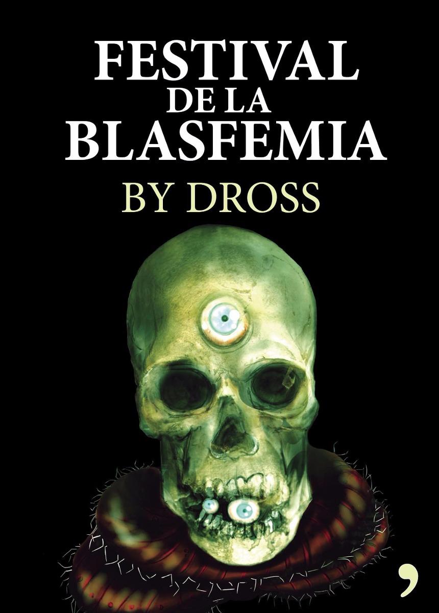 Resultado de imagen para festival de la blasfemia libro