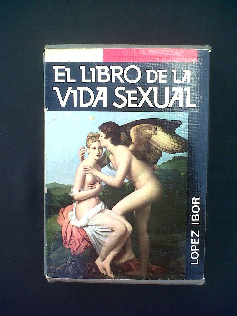 el libro de la vida sexual: