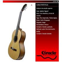 Guitarra Gracia Clasica Modelo A De Estudio Superior Nueva