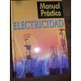 Manual Practico De Electricidad - Novedad !!