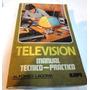 Televisión - Manual Técnico Práctico - Alfonso Lagoma