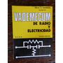 Vademecum De Radio Y Electricidad - Emilio Packmann - Hasa