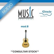 Guitarra Gracia Linea ¿premium Mod.b - Bm Music Boulogne -