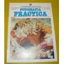 Enciclopedia Fotografia Practica Foto Bajo El Agua 1979