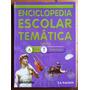 Enciclopedia Escolar Temática 4 Arte-tecnología / Santillana