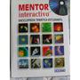 Enciclopedia Tematica Estudiantil Mentor Interactivo 2000