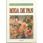 Miga De Pan Eciclopedia Manualidades Edit. Granada