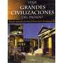 Civilizaciones Antiguas / John Gowlett