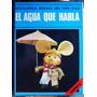 Enciclopedia Topo Gigio (tomo 2): El Agua Que Habla