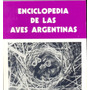 Enciclopedia De Las Aves Argentinas Fascículo Viii Pepitero
