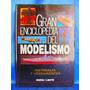 Gran Enciclopedia Del Modelismo Materiales Y Herramientas