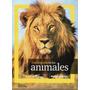 Enciclopedia De Los Animales 1-reino Animal -nat Geocraphic