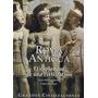 Enciclopedia Roma Antigua , El Esplendor De Una Civilización