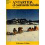 Serge Bertino - Antartida El Continente Helado - E6