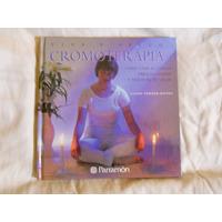 Cromoterapia Libro De Excelente Calidad Ed. Parramon