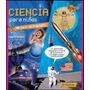 Ciencia Para Niños -parramon- 1 Volumen