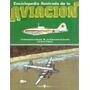 Enciclopedia Ilustrada De La Aviación - Fasciculo 62