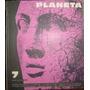 Revista Planeta Nº 7 - Sudamericana. Septiembre-octubre 1965