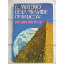 Libro El Misterio De La Piramide-henri Broch