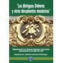 Los Antiguos Deberes Y Otros Doc. Masónicos. S. Montenegro