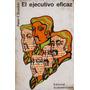 El Ejecutivo Eficaz - Peter F. Drucker - Ed Sudamericana