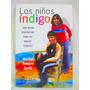 Los Niños Indigo Por Maribel Romero Curtis Ed. Saga