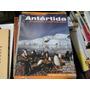 Antartida Descubriendo El Continente Blanco